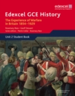 Edexcel GCE History AS Unit 2 C1 The Experience of Warfare in Britain: Crimea, Boer and the First World War, 1854-1929
