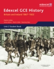 Edexcel GCE History AS Unit 2 D1 Britain and Ireland 1867-1922