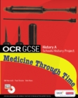 GCSE OCR A SHP: MEDICINE THROUGH TIME STUDENT BOOK
