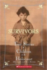 Survivors: True Stories of Children in the Holocaust - Book