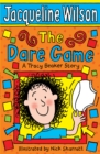 The Dare Game : A Tracy Beaker Story