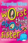 The Worst Thing About My Sister - Book