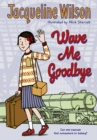 Wave Me Goodbye - Book