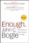 Enough : True Measures of Money, Business, and Life