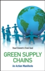 Green Supply Chains : An Action Manifesto