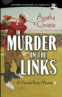 The Murder on the Links: A Hercule Poirot Mystery : A Hercule Poirot Mystery