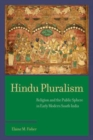 Hindu Pluralism : Religion and the Public Sphere in Early Modern South India