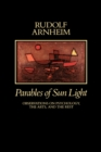 Parables of Sun Light : Observations on Psychology, the Arts, and the Rest