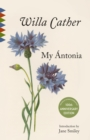 My Antonia : Introduction by Jane Smiley