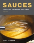 Sauces : Classical and Contemporary Sauce Making, Fourth Edition