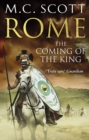 Rome: The Coming of the King : Historical Fiction: Rome 2