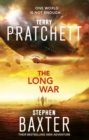The Long War : (Long Earth 2)