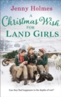 A Christmas Wish for the Land Girls - Book