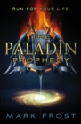 The Paladin Prophecy : Book One
