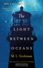 The Light Between Oceans : The heartrending Sunday Times bestseller - Book