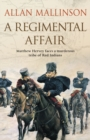 A Regimental Affair : (Matthew Hervey 3)