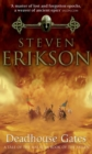 Deadhouse Gates : Malazan Book of the Fallen 2