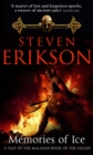 Memories of Ice : (Malazan Book of the Fallen: Book 3)