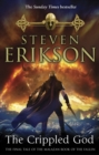 The Crippled God : The Malazan Book of the Fallen 10
