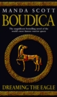 Boudica: Dreaming The Eagle : Boudica 1