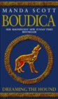 Boudica: Dreaming The Hound : A Novel of Roman Britain: Boudica 3