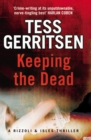 Keeping the Dead : (Rizzoli & Isles series 7)