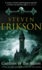 Gardens Of The Moon : (Malazan Book Of The Fallen 1)
