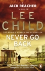 Never Go Back : (Jack Reacher 18) - Book