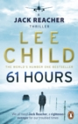 61 Hours : (Jack Reacher 14) - Book