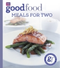 Good Food: Meals For Two : Triple-tested Recipes