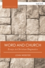 Word and Church : Essays in Christian Dogmatics