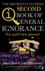 QI: The Second Book of General Ignorance : The Discreetly Plumper Edition