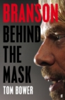 Branson : Behind the Mask