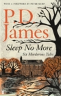 Sleep No More : Six Murderous Tales