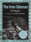 The Iron Woman : 25th Anniversary Edition