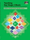 Teaching Key Stage 2 Music (with 2CDs)