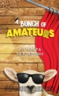 A Bunch of Amateurs - Book