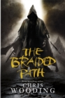The Braided Path : The Weavers of Saramyr, The Skein of Lament, The Ascendancy Veil