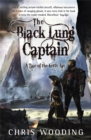 The Black Lung Captain : Tales of the Ketty Jay