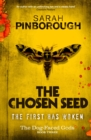 The Chosen Seed : The Dog-Faced Gods Book Three