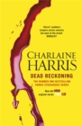 Dead Reckoning : A True Blood Novel