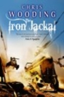 The Iron Jackal : A Tale of the Ketty Jay