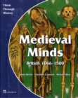Medieval Minds Pupil's Book Britain 1066-1500 - Book