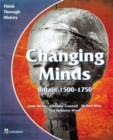 Changing Minds Britain 1500-1750 Pupil's Book - Book