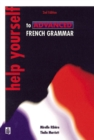 Help Yourself to Advanced French Grammar 2nd Edition - Book