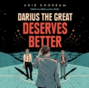 Darius the Great Deserves Better