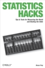 Statistics Hacks : Tips & Tools for Measuring the World and Beating the Odds