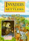 Ginn History :Key Stage 2 : Invaders And Settlers :Pupil Book - Book