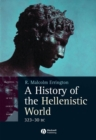 A History of the Hellenistic World : 323 - 30 Bc