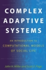 Complex Adaptive Systems : An Introduction to Computational Models of Social Life